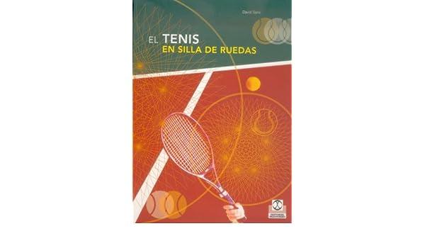 Tenis En Sillas de Ruedas (Spanish Edition): David Sanz Rivas: 9788480196741: Amazon.com: Books