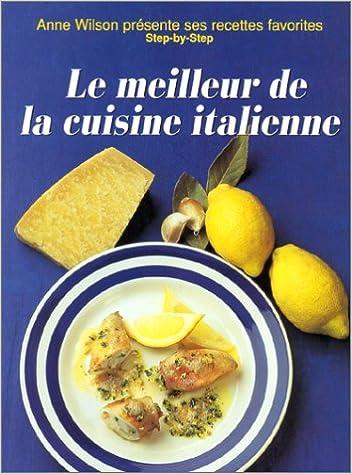 Livres Le meilleur de la La Cuisine italienne epub pdf