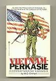 Vietnam-Perkasie: A Combat Marine's Memoir by W. D. Ehrhart (1985-08-01)