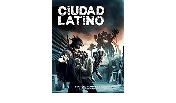 Amazon.com: Ciudad Latino (Spanish Edition) eBook: Máncel Martínez, Santiago Calle, Marlena Fitzpatrick: Kindle Store
