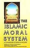 The Islamic Moral System, Ayatullah Ja'far Subhani, 189470116X