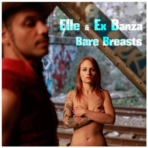 Bare Breasts [Explicit]