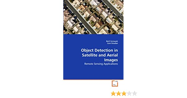 Object Detection in Satellite and Aerial Images: Remote Sensing