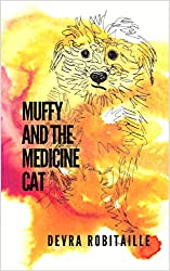 Muffy and the Medicine Cat (The Muffy Series Book 3)