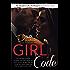 Girl Code (An Accidentally On Purpose Companion Novel Book 2)