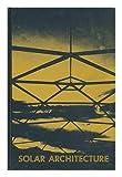 Solar Architecture, Gregory E. Franta, Kenneth R. Olsen, 0250402335
