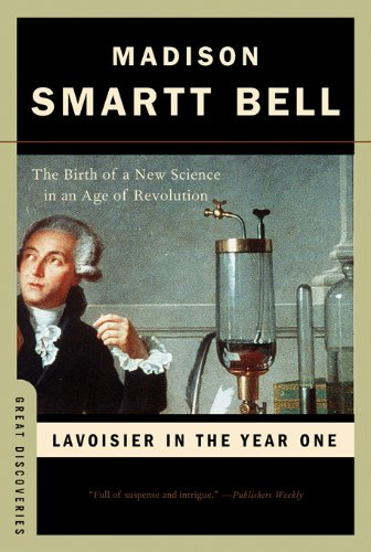 Lavoisier in the Year One: The Birth of a New Science in an Age of Revolution (Great Discoveries) cover