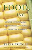 Food, Inc.: Mendel to Monsanto: The Promises and Perils of the Biotech Harvest