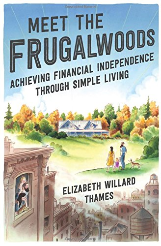 Meet the Frugalwoods: Achieving Financial Independence Through Simple Living cover