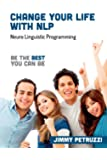 Change Your Life with NLP: Going for Gold