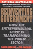 Reinventing Government: How the Entrepreneurial Spirit is Transforming the Public Sector (Plume) by David Osborne (1993-02-01)