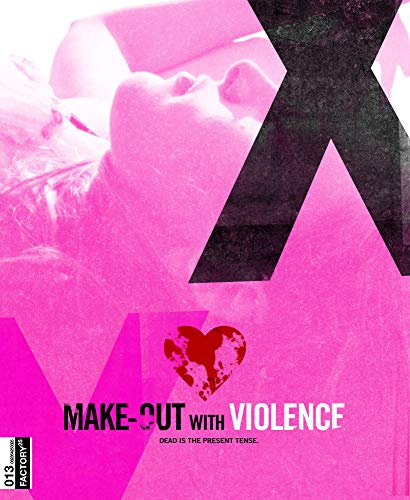 (Make-Out with Violence)