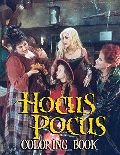Hocus Pocus Coloring Book Experience Fun Dramatic Scenery In Hocus Pocus Through Lots Of Pages Of The Coloring Book For Kids And Adults Relaxing And Stress Relieving Amazon Co Uk Grande Kelly 9798674902300 Books