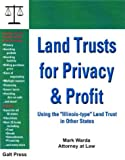 "Land Trusts for Privacy & Profit: Using the ""Illinois-Type"" Land Trust in Other States"