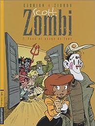 Scott zombi, tome 2 : Fous et Usage de fous par Pierre-Yves Gabrion