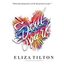 Soulspark Audiobook by Eliza Tilton Narrated by Lacey Meyerhoff
