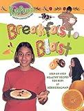 Breakfast Blast, Bobbie Kalman, 0778712729