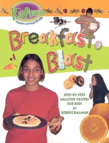 Breakfast Blast (Kid Power) pdf