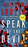 Speak of the Devil: A Novel (Anna Curtis Series)