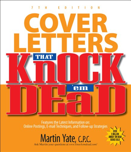 Cover Letters That Knock'em Dead 7th Edition (Knock 'em Dead Cover Letters)