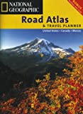 National Geographic Road Atlas and Travel Planner, National Geographic Society Staff, 1572624140