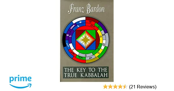 The Key to the True Quabbalah: Franz Bardon: 9781885928146