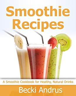 Smoothie Recipes Cookbook Healthy Nutritious ebook product image