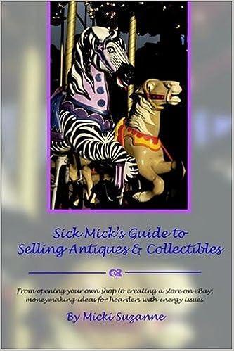Laden Sie das eBook von Google Books Mac OS herunter Sick Mick's Guide to Selling Antiques & Collectibles in German PDF 0978739302