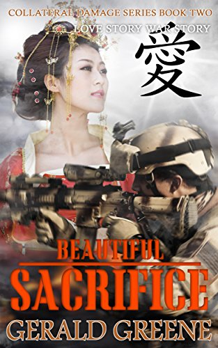 Beautiful Sacrifice: Technothriller Series,. Romance Series, Suspense, Drama, and  Action. (Collateral Damage Book 2) (English Edition)