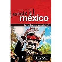 ESCALE A MEXICO