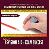 Revision Aid - Exam Success by Binaural Beat Brainwave Subliminal Systems