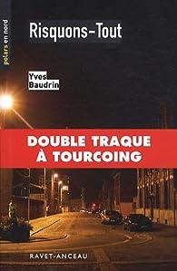 Risquons-Tout par Yves Baudrin