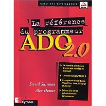 ADO 2.0 LA RÉFÉRENCE DU PROGRAMMEUR