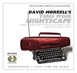 img - for David Morrell's Tales from Nightscape: Front Man, Nothing Will Hurt You, and Resurrection book / textbook / text book