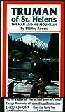 Truman of St. Helens, Shirley Rosen, 0914842579