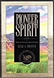img - for Pioneer Spirit: Modern-Day Stories of Courage and Conviction book / textbook / text book