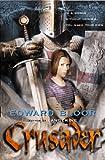 Crusader, Edward Bloor, 0152019448