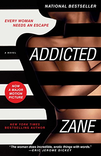 Addicted: A Novel by [Zane]