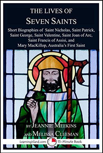 The Lives of Seven Saints (15-Minute Books Book 1203)