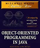 img - for Object-Oriented Programming in Java with CDROM (Mitchell Waite Signature Series) book / textbook / text book