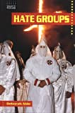 Hate Groups (Issues in Focus)