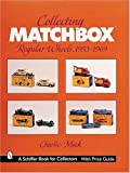 Collecting Matchbox Regular Wheels: 1953-1969