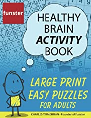 Funster Healthy Brain Activity Book - Large Print Easy Puzzles for Adults: 100+ Puzzles: Word Search, Sudoku,