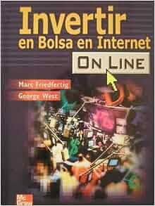 Amazon.com: Invertir En Bolsa En Internet on Line (Spanish Edition