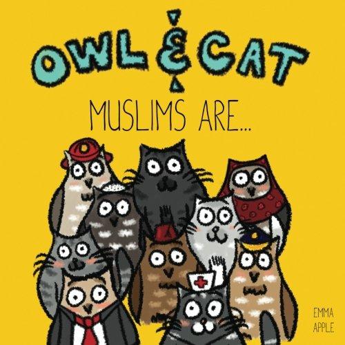 Owl & Cat: Muslims Are... (Volume 5)