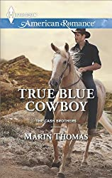 True Blue Cowboy (The Cash Brothers Book 5)