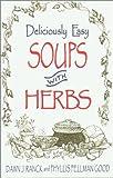 Soups with Herbs, Dawn J. Ranck and Phyllis Pellman Good, 1561482552