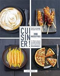 Cuisiner ! - 280 recettes par Anneka Manning