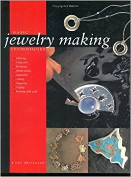 basic jewelry making techniques jinks mcgrath