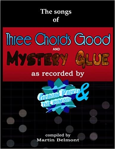 Amazon The Songs Of Three Chords Good And Mystery Glue All The
